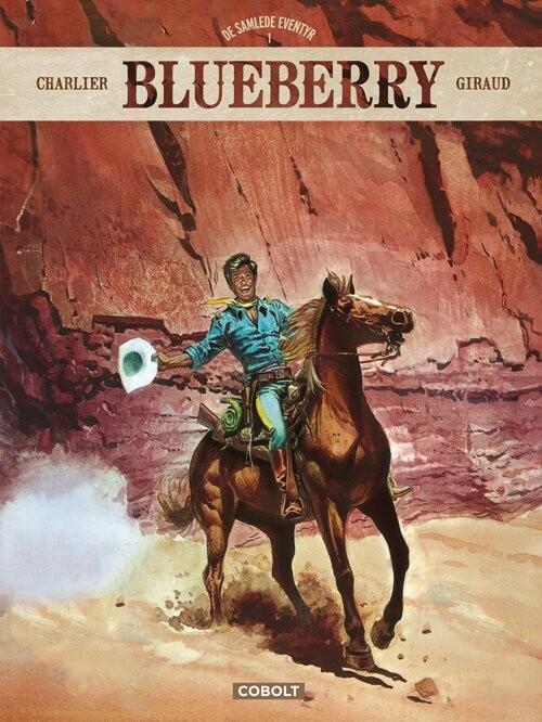 Image of   Blueberry - De Samlede Eventyr 1 - Jean-michel Charlier - Tegneserie