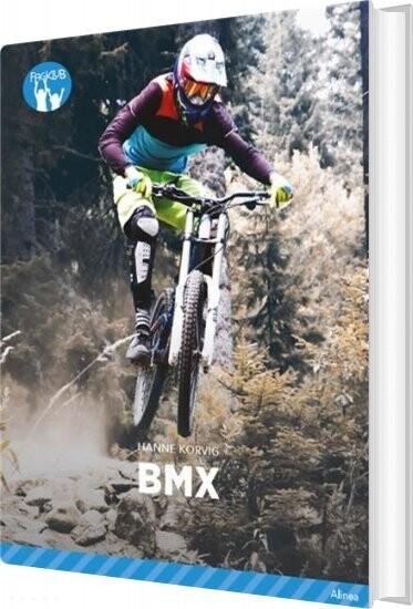 Image of   Bmx, Blå Fagklub - Hanne Korvig - Bog