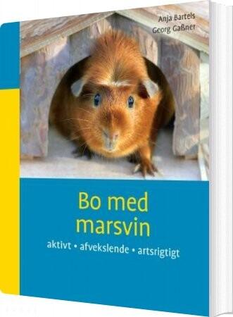 Image of   Bo Med Marsvin - Anja Bartels - Bog