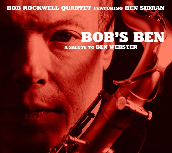 Image of   Bob Rockwell Quartet - Bobs Ben - A Salute To Ben Webster - CD
