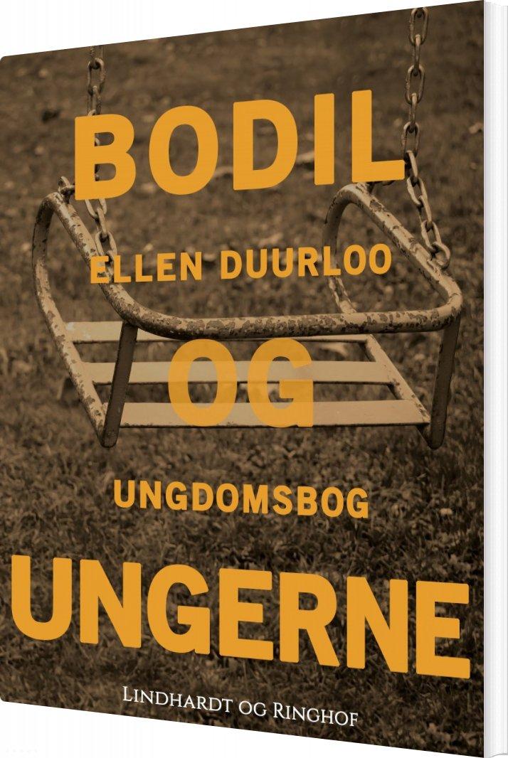 Bodil Og Ungerne - Ellen Duurloo - Bog