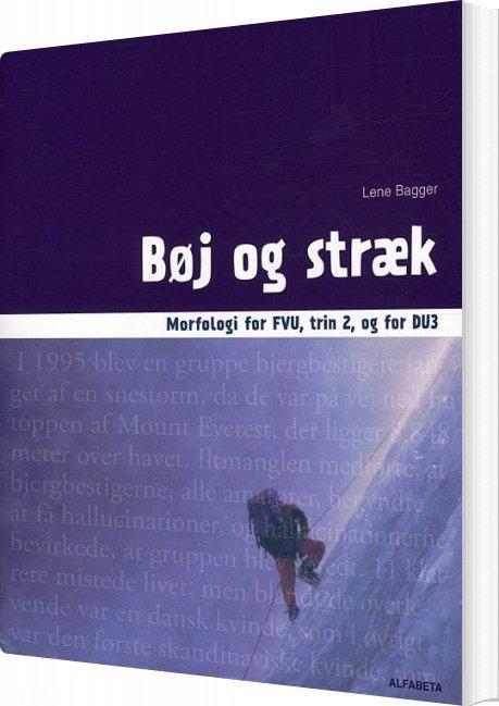 Billede af Bøj Og Stræk, Morfologi For Fvu, Trin 2 Og For Du3 - Lene Bagger - Bog