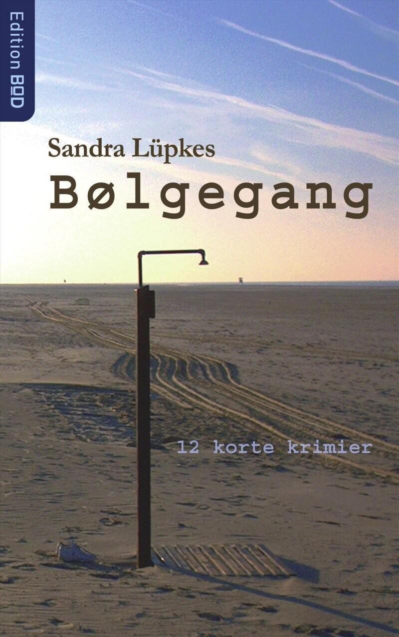 Image of   Bølgegang - Sandra Lüpkes - Bog