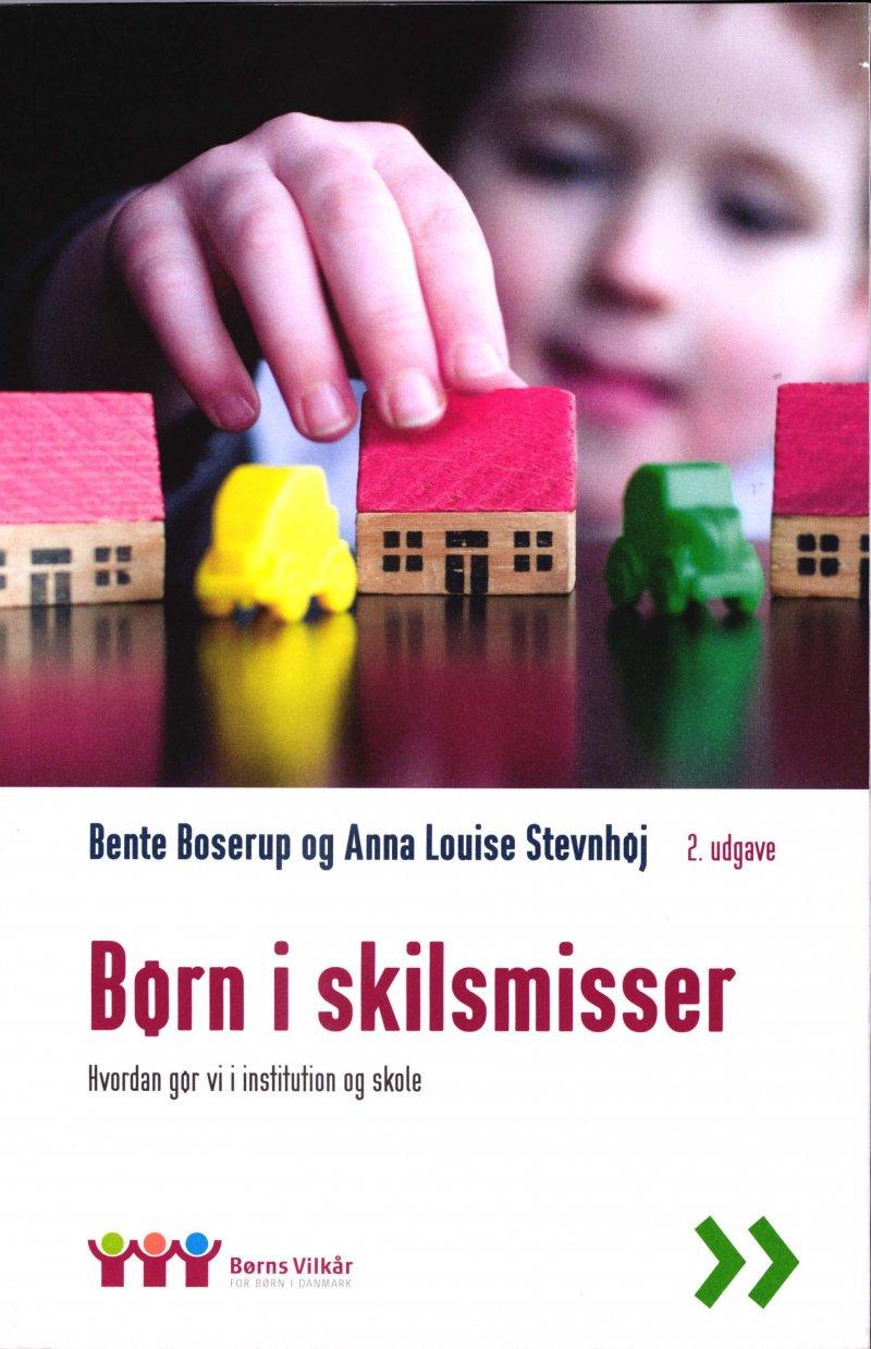 Image of   Børn I Skilsmisse - Bente Boserup - Bog