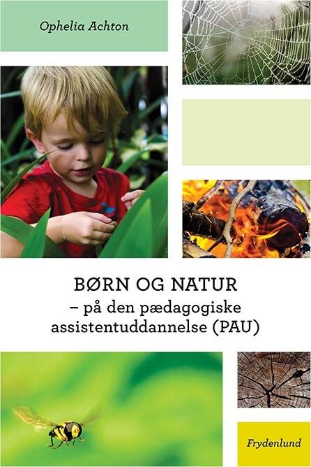 Image of   Børn Og Natur - Ophelia Achton - Bog