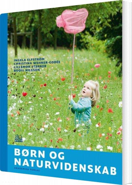 Image of   Børn Og Naturvidenskab - Ingela Elfström - Bog