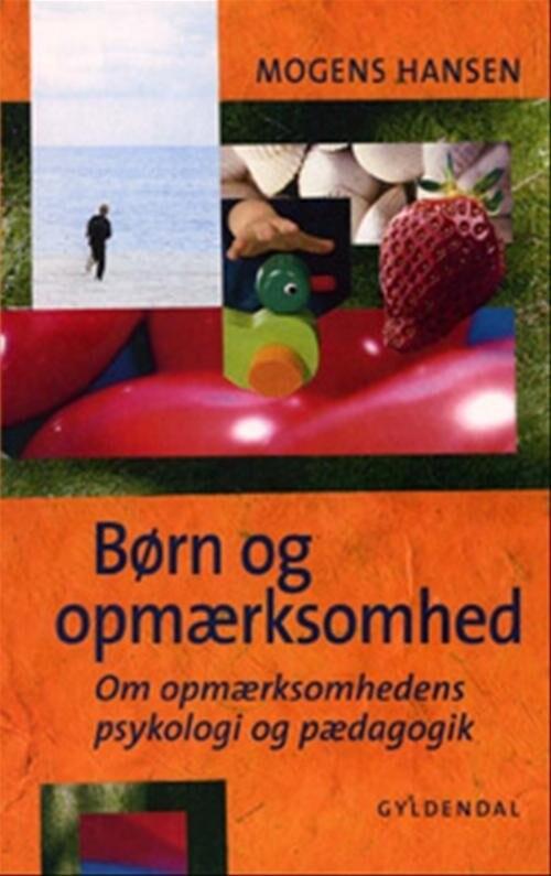 Image of   Børn Og Opmærksomhed - Mogens Hansen - Bog