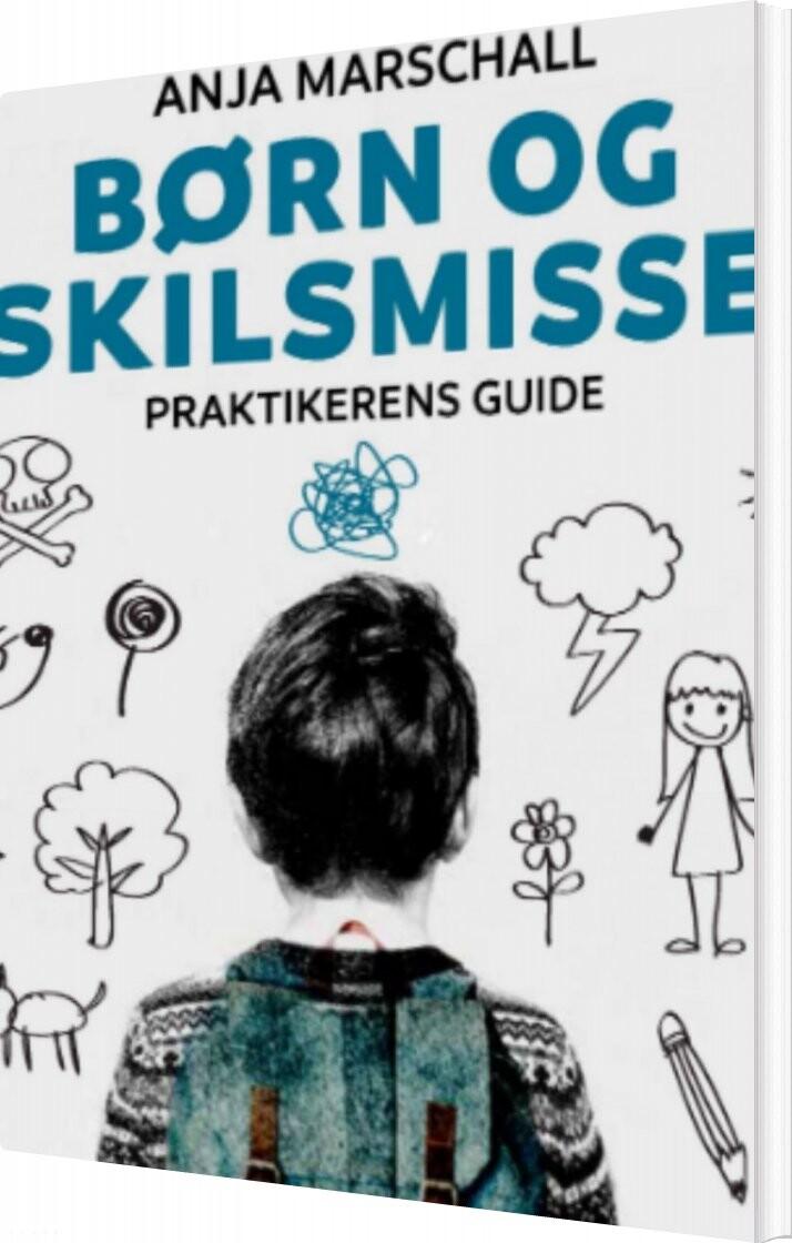 Image of   Børn Og Skilsmisse - Anja Marschall - Bog