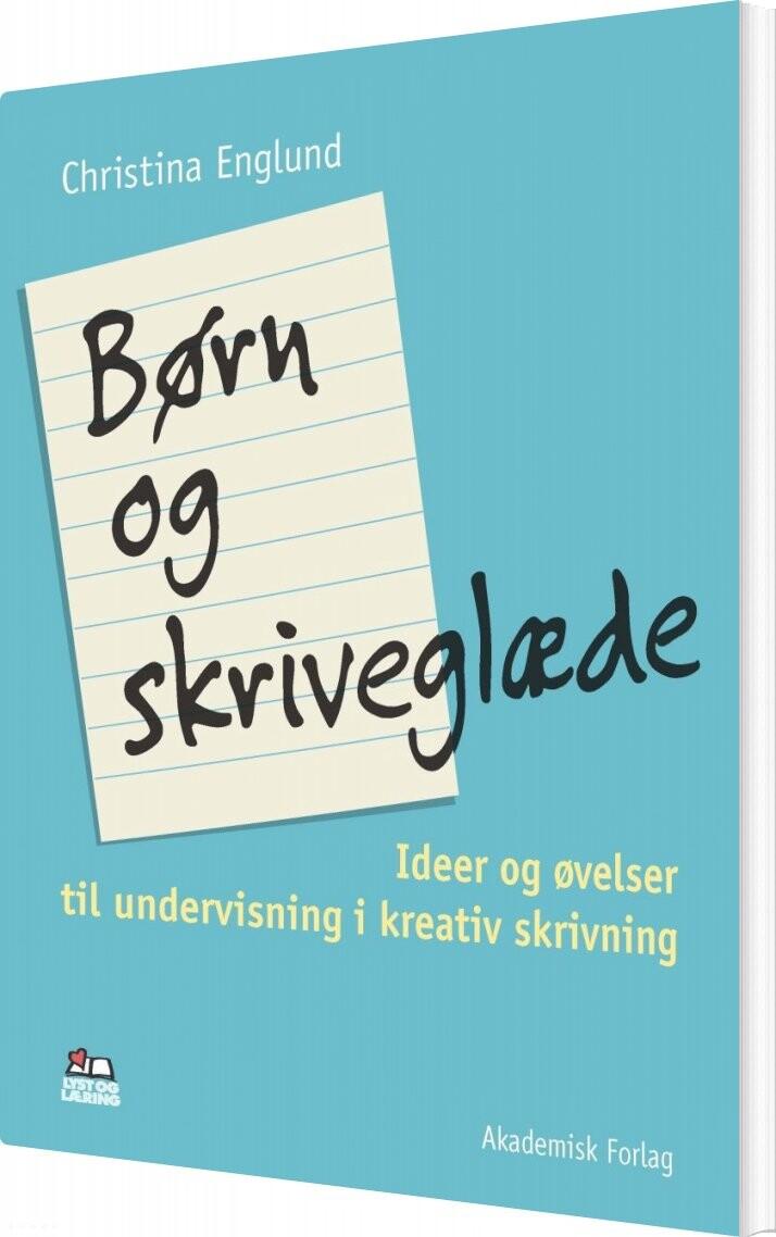 Image of   Børn Og Skriveglæde - Christina Englund - Bog