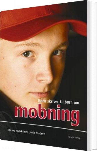 Image of   Børn Skriver Til Børn - Om Mobning - Birgit Madsen - Bog