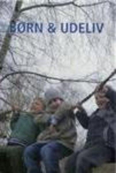 Image of   Børn & Udeliv - Bent Vigsø - Bog