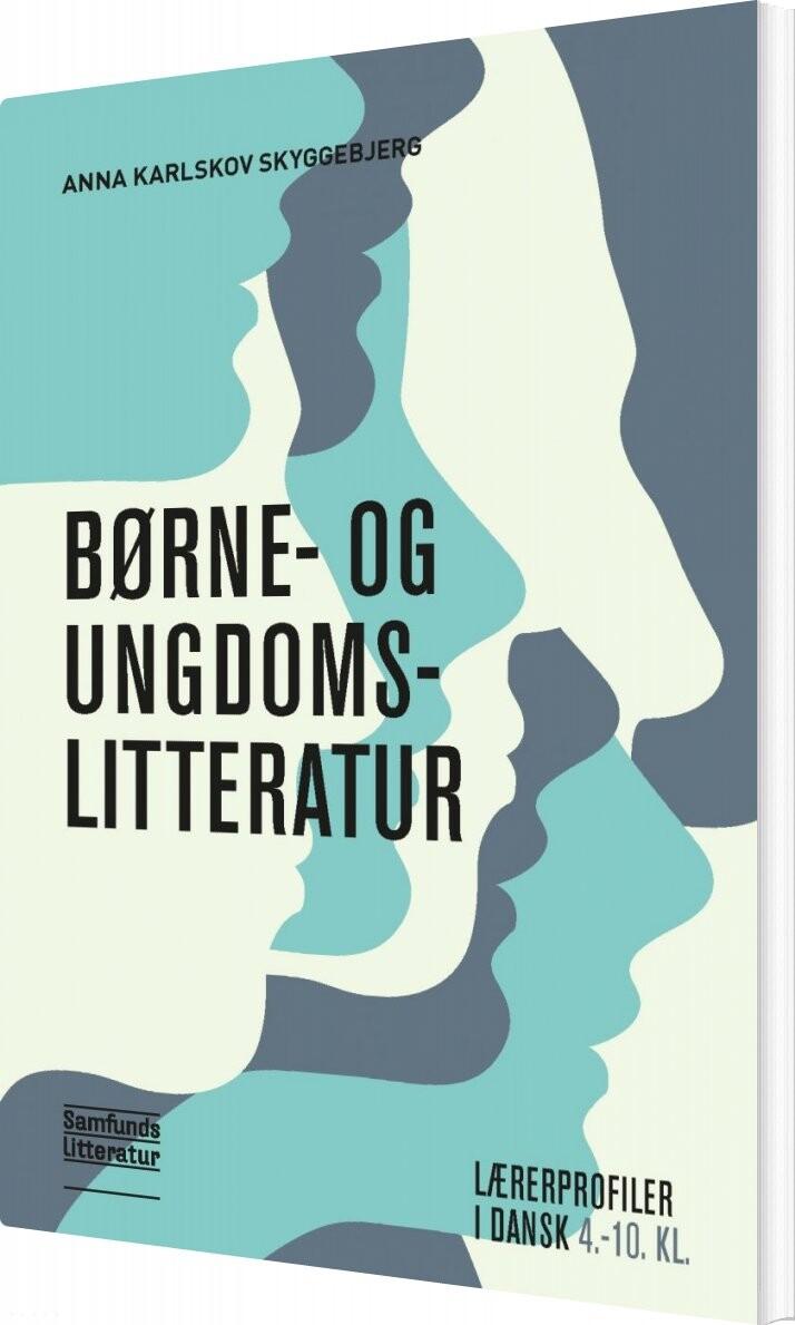 Image of   Børne- Og Ungdomslitteratur - Benny Bang Carlsen - Bog