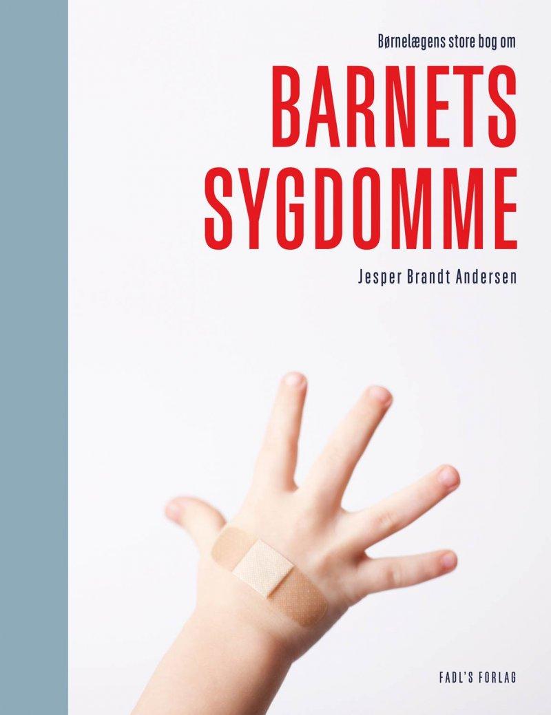 Image of   Børnelægens Store Bog Om Barnets Sygdomme - Jesper Brandt Andersen - Bog