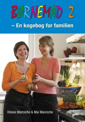 Image of   Børnemad 2 - Vibeke Manniche - Bog