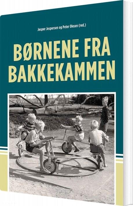 Image of   Børnene Fra Bakkekammen - Peter Olesen - Bog