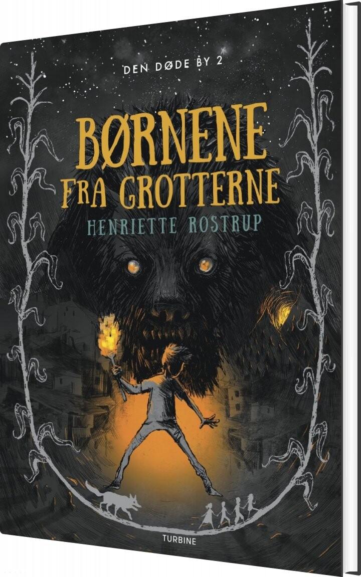 Image of   Børnene Fra Grotterne - Henriette Rostrup - Bog
