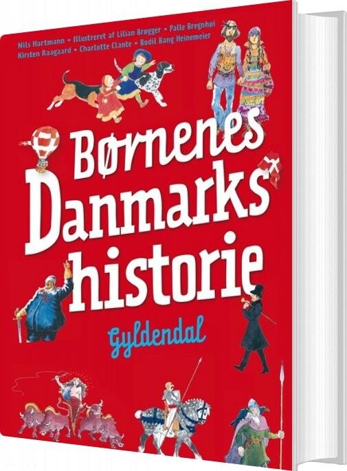 Image of   Børnenes Danmarkshistorie - Nils Hartmann - Bog