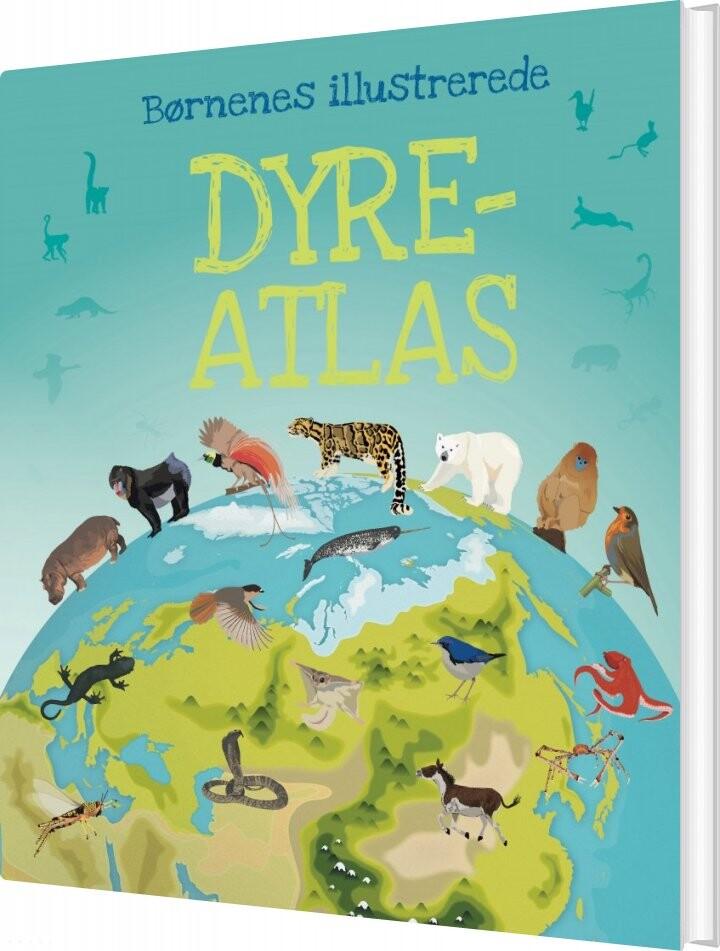 Image of   Børnenes Illustrerede Dyreatlas - Diverse - Bog