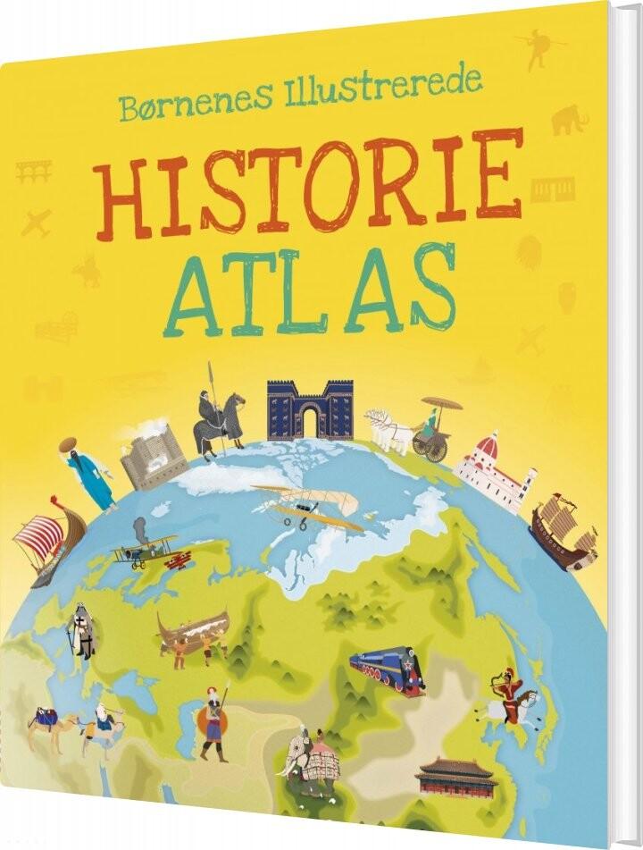 Image of   Børnenes Illustrerede Historie Atlas - Diverse - Bog