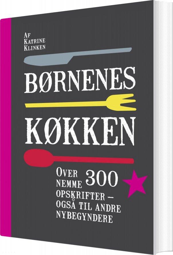 Image of   Børnenes Køkken - Katrine Klinken - Bog