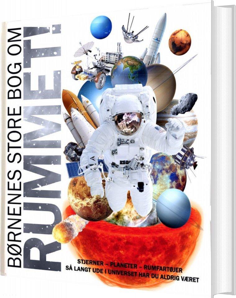 Image of   Børnenes Store Bog Om Rummet - Diverse - Bog