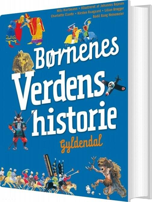 Image of   Børnenes Verdenshistorie - Nils Hartmann - Bog