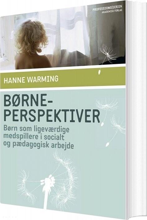 Image of   Børneperspektiver - Hanne Warming - Bog