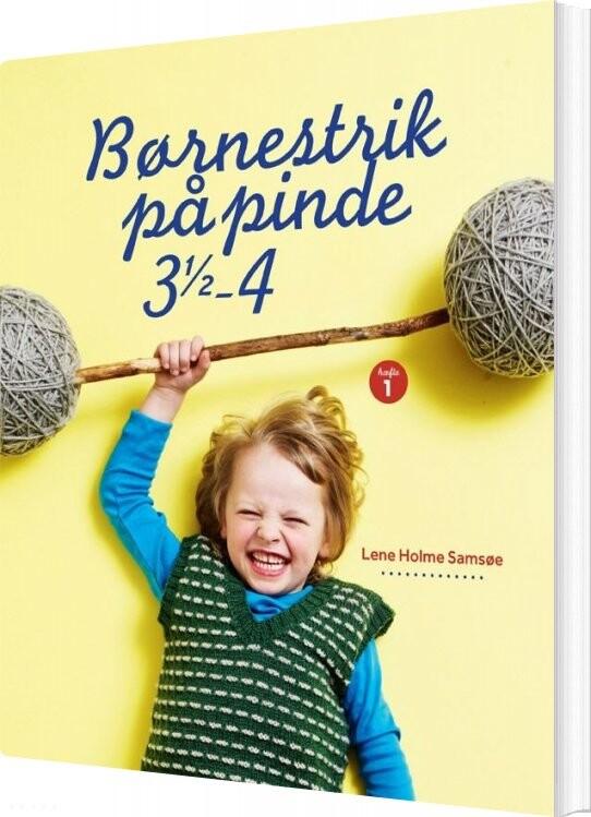 Image of   Børnestrik På Pinde 3,5-4 - Lene Holme Samsøe - Bog