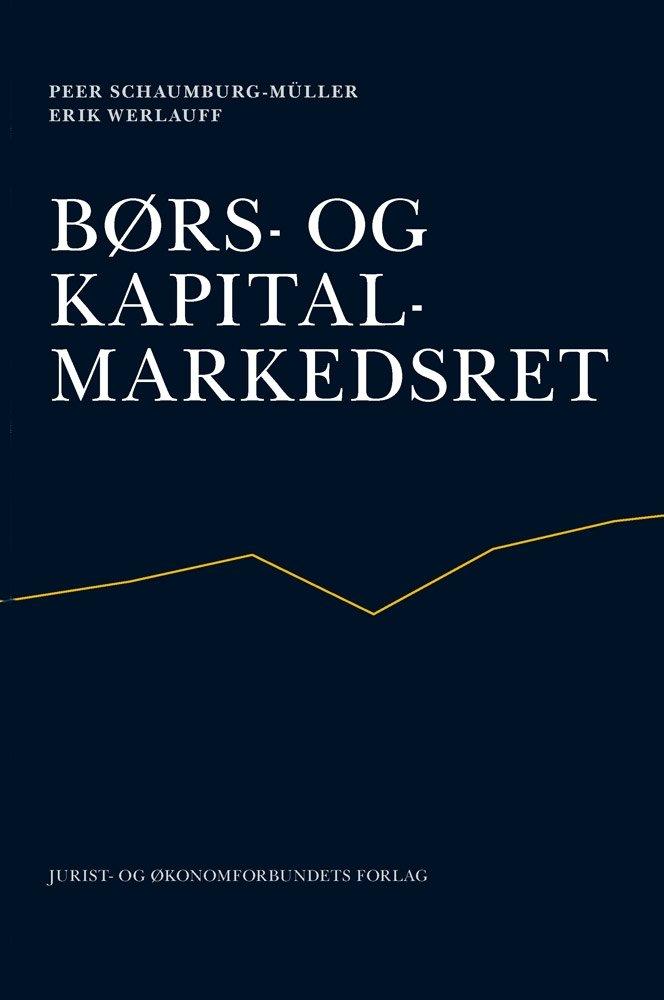 Billede af Børs-og Kapitalmarkedsret - Erik Werlauff - Bog