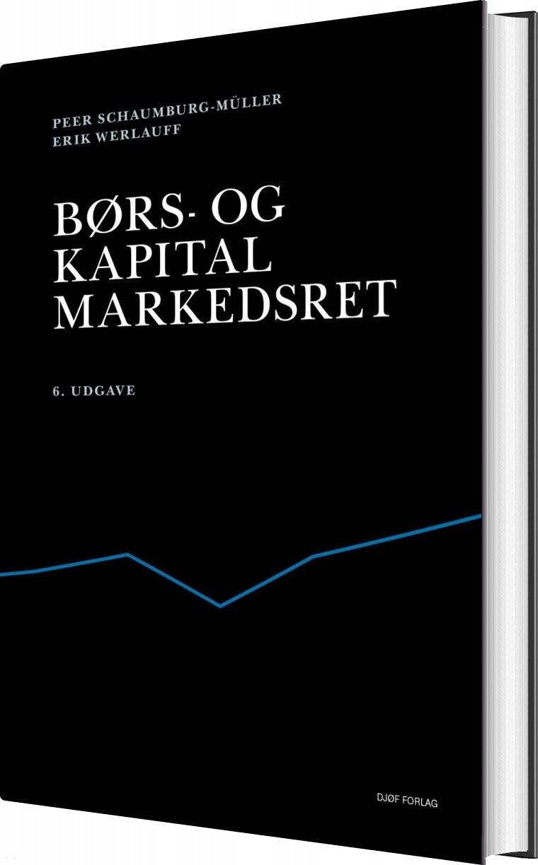 Image of   Børs- Og Kapitalmarkedsret - Erik Werlauff - Bog