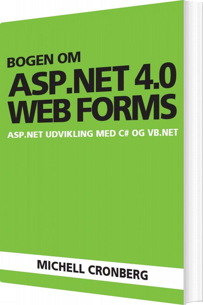 Image of   Bogen Om Asp.net 4.0 Web Forms - Michell Cronberg - Bog
