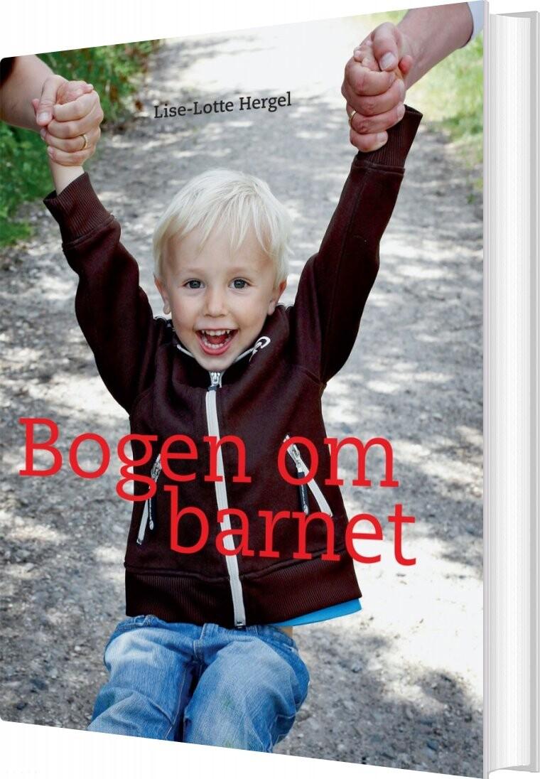 Image of   Bogen Om Barnet - Lise-lotte Hergel - Bog