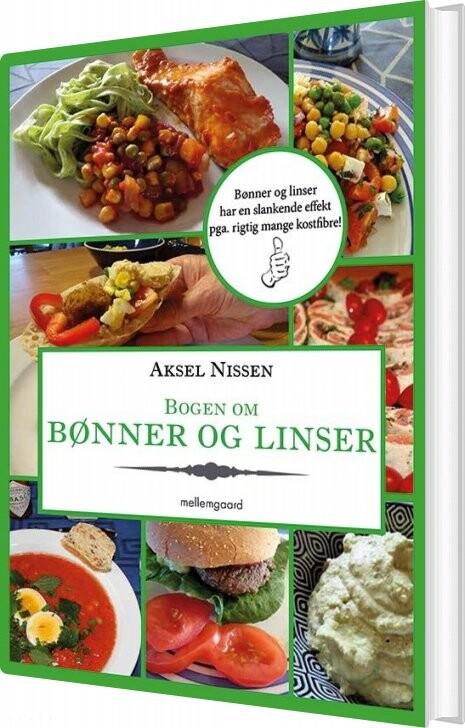 Image of   Bogen Om Bønner Og Linser - Aksel Nissen - Bog