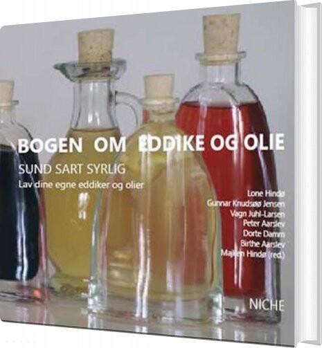 Image of   Bogen Om Eddike Og Olie - Dorte Damm - Bog