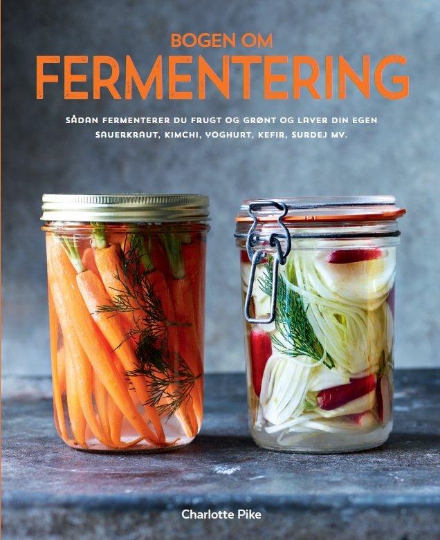 Image of   Bogen Om Fermentering - Charlotte Pike - Bog