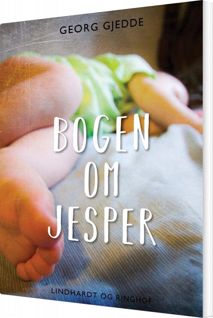 Billede af Bogen Om Jesper - Georg Gjedde - Bog