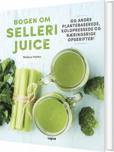 Image of   Bogen Om Sellerijuice - Melissa Petitto - Bog