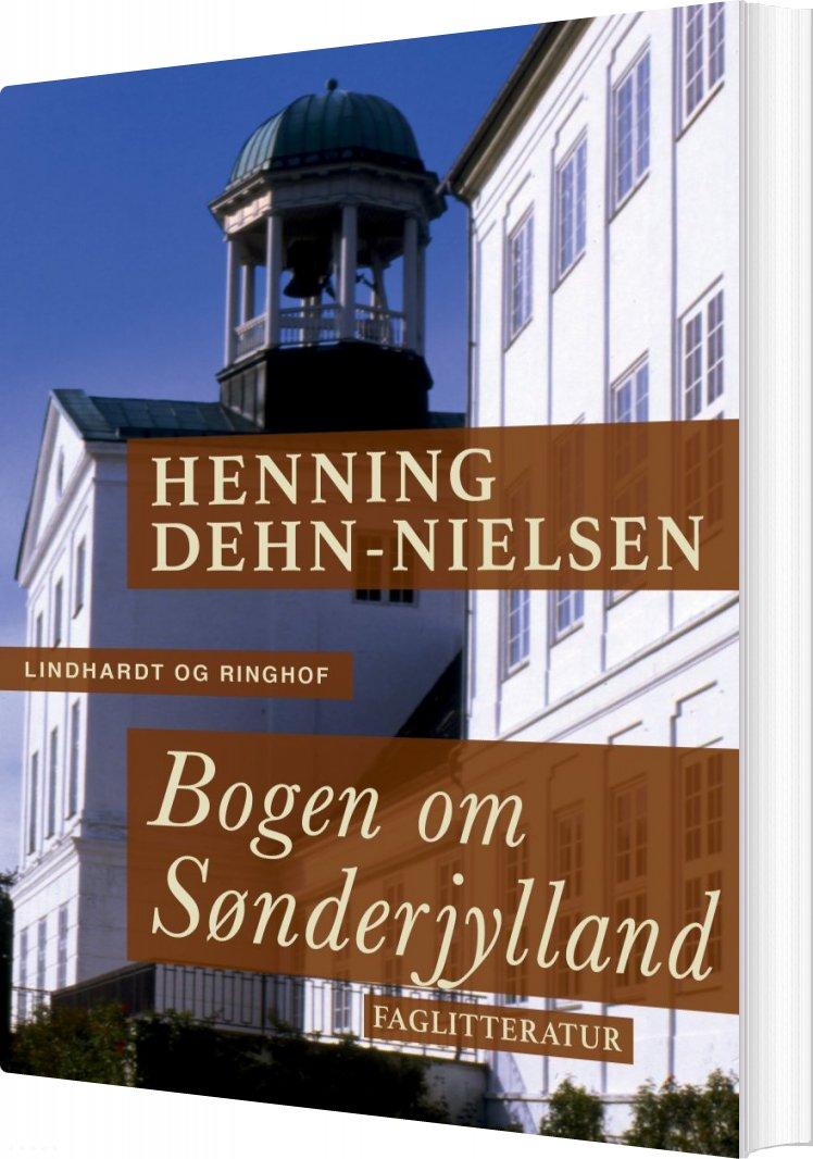 Image of   Bogen Om Sønderjylland - Henning Dehn-nielsen - Bog