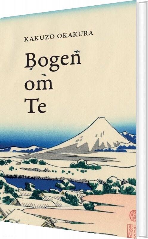 Bogen Om Te - Kakuzo Okakura - Bog