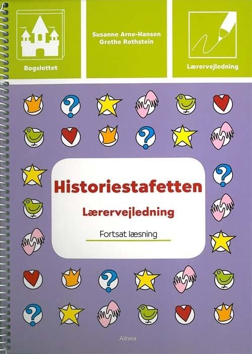 Image of   Bogslottet 3, Historiestafetten, Lærervejledning - Grethe Rothstein - Bog