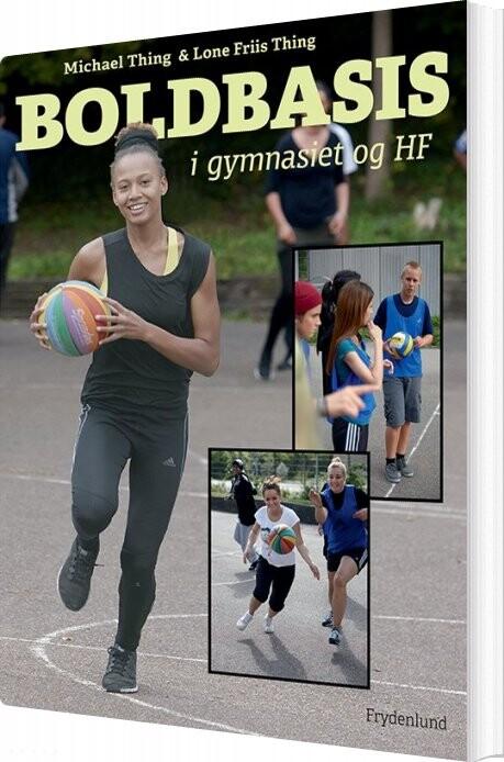 Image of   Boldbasis I Gymnasiet Og Hf - Lone Friis Thing - Bog