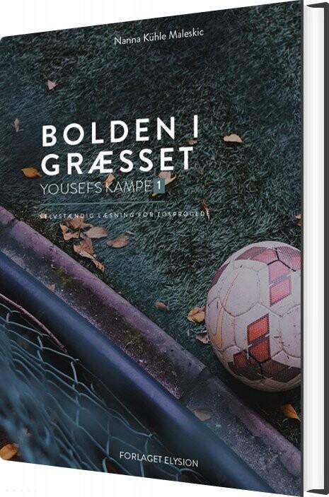 Billede af Bolden I Græsset - Nanna Kühle Maleskic - Bog