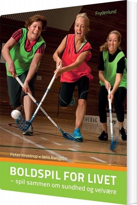 Image of   Boldspil For Livet - Jens Bangsbo - Bog