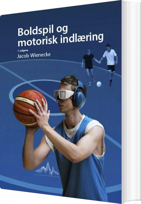 Image of   Boldspil Og Motorisk Indlæring - Morten Thomsen - Bog