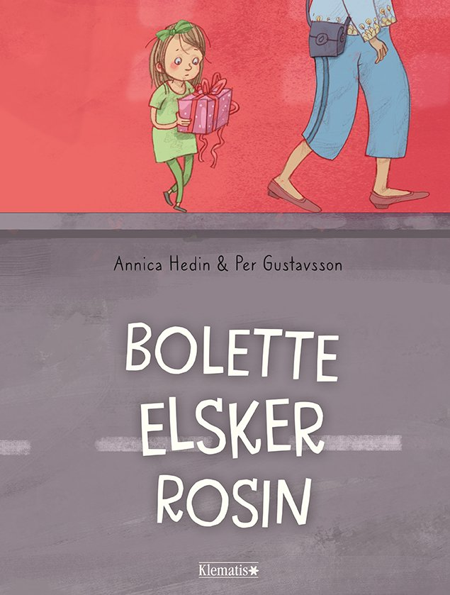 Bolette Elsker Rosin - Annica Hedin - Bog