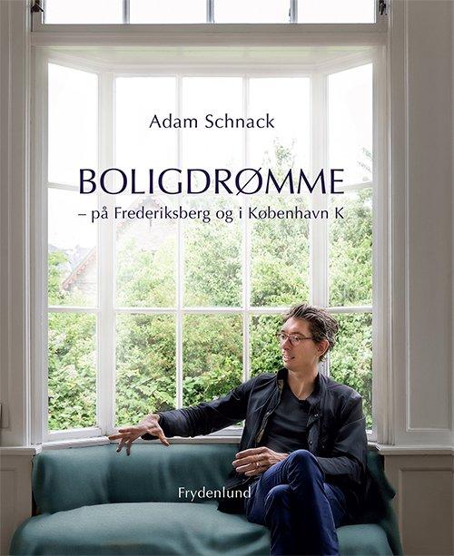 Image of   Boligdrømme - Adam Schnack - Bog