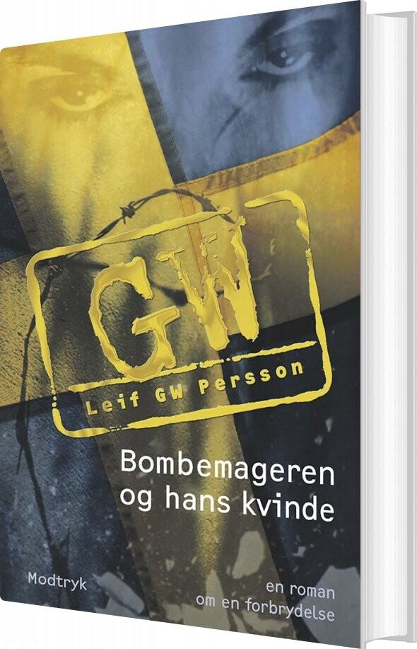 Image of   Bombemageren Og Hans Kvinde - Leif Gw Persson - Bog