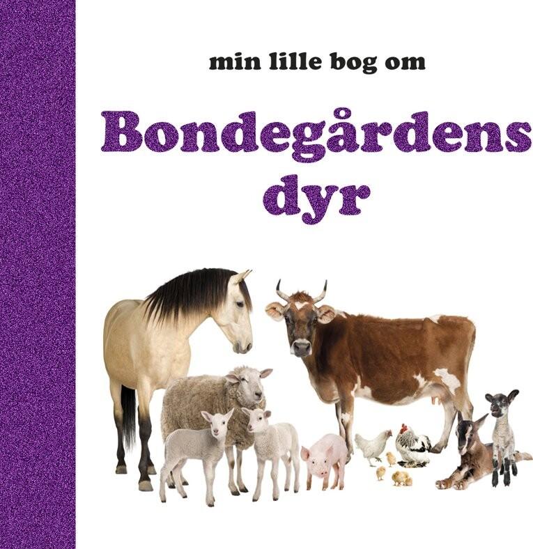 Image of   Bondegårdens Dyr - Diverse - Bog