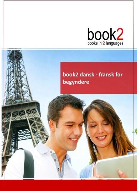 Book2 Dansk - Fransk For Begyndere - Johannes Schumann - Bog