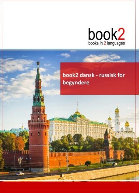 Book2 Dansk - Russisk  For Begyndere - Johannes Schumann - Bog